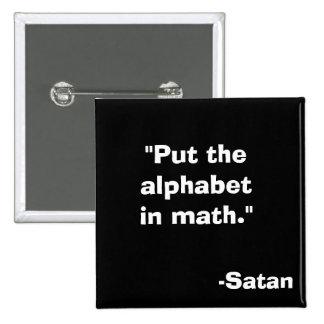 Alfabeto en la matemáticas Satan Pin Cuadrada 5 Cm