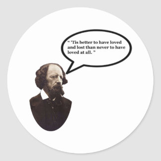 Alfred Lord Tennyson Word Bubble Tis better w The Classic Round Sticker