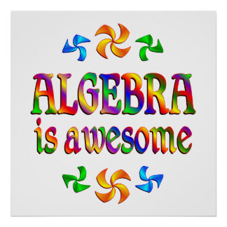 Algebra is Awesome Poster