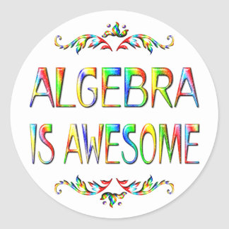 Algebra is Awesome Round Stickers