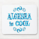 Algebra is Cool Mouse Pad