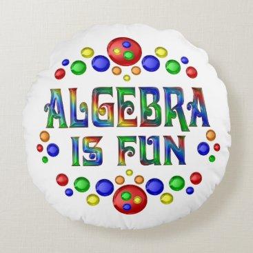 Beach Themed Algebra is Fun Round Pillow
