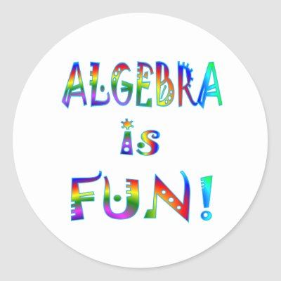 external image algebra_is_fun_sticker-p217767534858046985qjcl_400.jpg