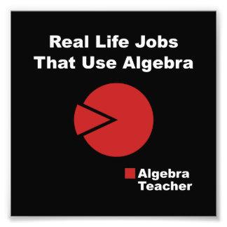 Algebra Teacher Photo Print