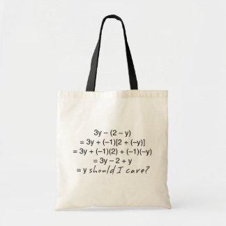 Algebra Why Should I Care Humor Tote Bag