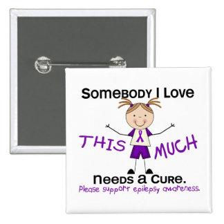 Alguien amor de I - epilepsia (chica) Pin Cuadrado