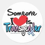 Alguien amor de I es transexual Pegatina Redonda