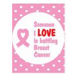 Alguien amor de I está luchando al cáncer de pecho Tarjetas Postales