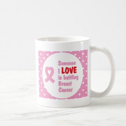 Alguien amor de I está luchando al cáncer de pecho Tazas