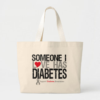 Alguien amor de I tiene diabetes Bolsa Tela Grande