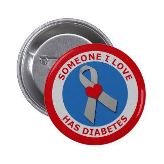 Alguien amor de I tiene diabetes Pin Redondo De 2 Pulgadas