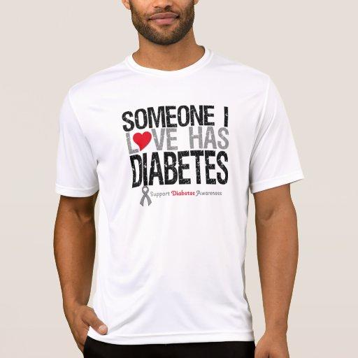 Alguien amor de I tiene diabetes Playera