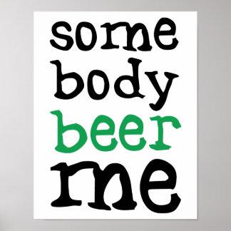 Alguien cerveza yo póster