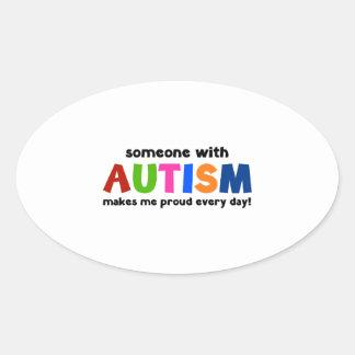 Alguien con autismo hace me orgulloso cada día pegatina ovalada