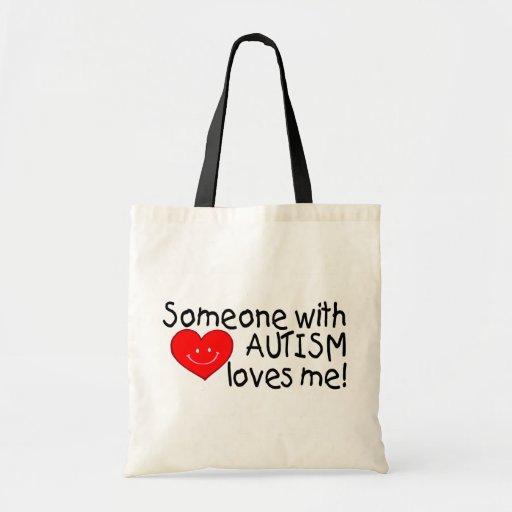 Alguien con autismo me ama bolsa de mano