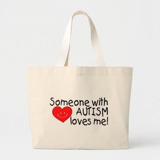 Alguien con autismo me ama bolsas