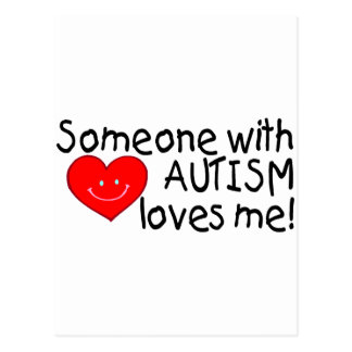 Alguien con autismo me ama (Hrt) Postal