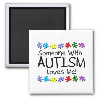 Alguien con autismo me ama iman de frigorífico