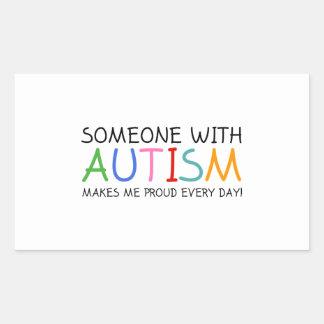 Alguien con autismo me hace diario orgulloso pegatina rectangular