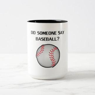 ¿Alguien dijo béisbol? Taza Dos Tonos