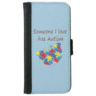 Alguien el amor de I tiene autismo (multi) Funda Cartera Para iPhone 6