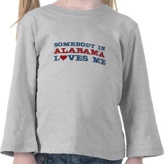 Alguien en Alabama me ama Camiseta