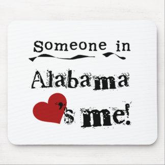 Alguien en Alabama me ama Tapete De Ratón