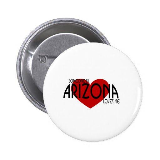 ¡Alguien en Arizona me ama! Pin