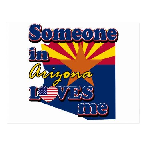 Alguien en Arizona me ama Tarjeta Postal