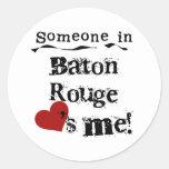 Alguien en Baton Rouge Pegatina Redonda