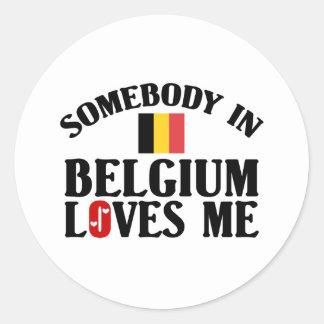 Alguien en Bélgica me ama Pegatina Redonda
