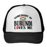 Alguien en Burundi me ama Gorras