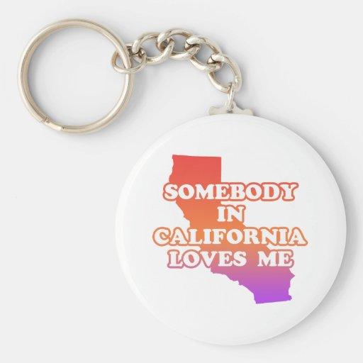 Alguien en California me ama Llaveros