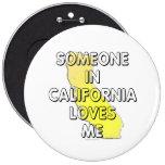 Alguien en California me ama Pin