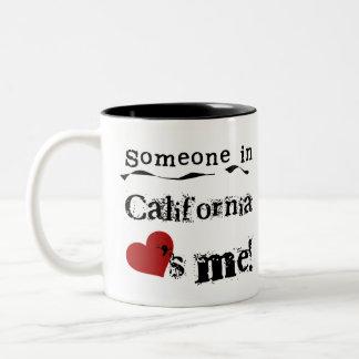 Alguien en California me ama Tazas
