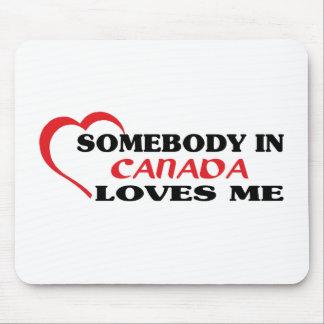 Alguien en Canadá me ama Alfombrillas De Ratones
