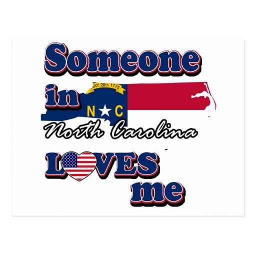 Alguien en Carolina del Norte me ama Tarjetas Postales