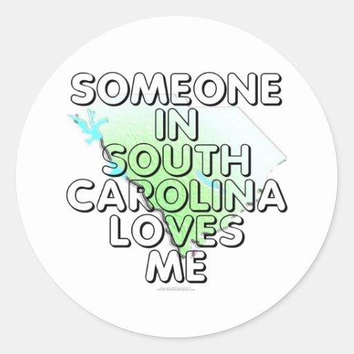 Alguien en Carolina del Sur me ama Etiqueta Redonda
