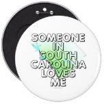 Alguien en Carolina del Sur me ama Pin