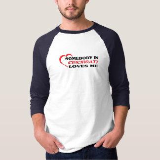 Alguien en Cincinnati me ama camiseta Playeras