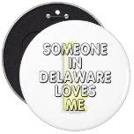 Alguien en Delaware me ama Pin