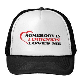 Alguien en Edmonds me ama camiseta Gorras