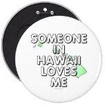 Alguien en Hawaii me ama Pins