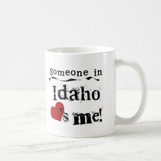 Alguien en Idaho me ama Tazas