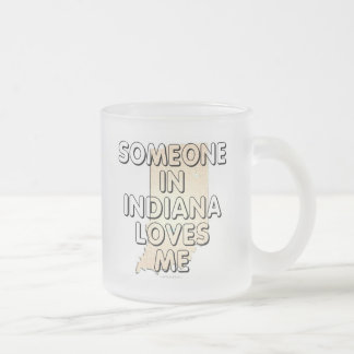 Alguien en Indiana me ama Taza Cristal Mate