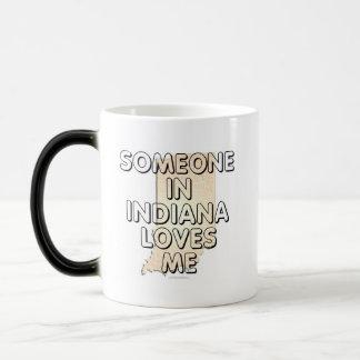 Alguien en Indiana me ama Taza Mágica