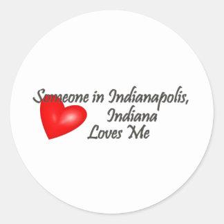 Alguien en Indianapolis me ama Pegatina Redonda