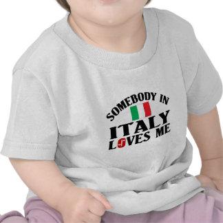 Alguien en Italia me ama Camisetas