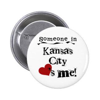 Alguien en Kansas City Pin Redondo De 2 Pulgadas