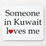 Alguien en Kuwait me ama Alfombrillas De Raton